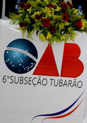 Diplomação e Posse da nova diretoria e conselheiros 2016/2018 OAB Tubarão/SC